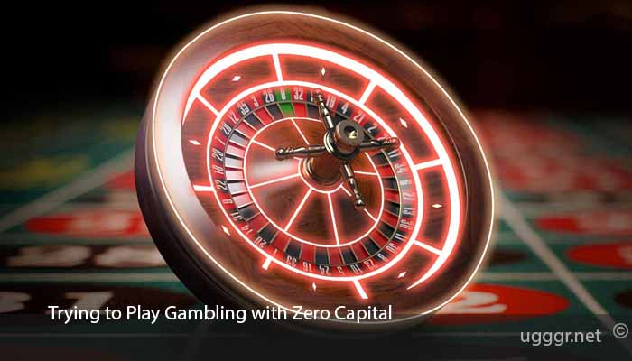 Trying-to-Play-Gambling-with-Zero-Capital